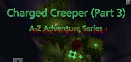 Карта Charged Creeper [Puzzle/Parkour/Adventure]