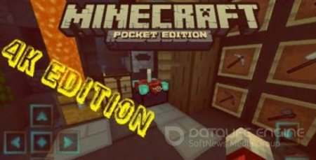 4K Edition Minecraft PE - Win 10 - iOS - Android Текстуры 1.2